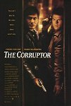 The Corruptor poster