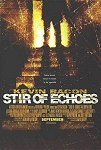 Stir of Echoes poster
