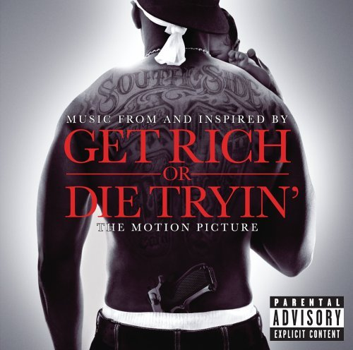 Get Rich or Die Tryin' soundtrack - 50 Cent - TheMovieReport.com