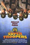 Super Troopers one-sheet